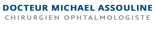 Ophtalmologie paris – Dr Assouline Michaël chirurgien ophtalmologiste